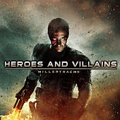 Play & Download Heroes and Villains by Various Artists | Napster