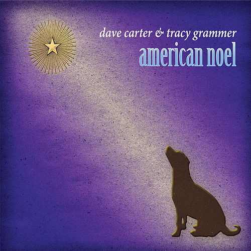 Play & Download American Noel by Dave Carter | Napster