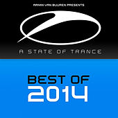 Armin van Buuren presents A State of Trance - Best of 2014 by Various Artists