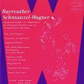 Play & Download Bayreuther Schmunzel-Wagner (Musikantenspäße von Mitgliedern des Festspielorchesters und des Festspielchores Bayreuth) by Various Artists | Napster