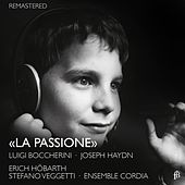 Play & Download La Passione (Remastered) by Erich Höbarth   Napster