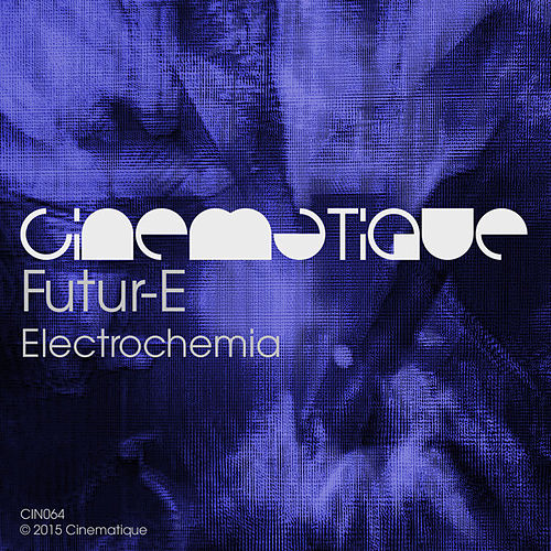 Play & Download Electrochemia by The Future | Napster
