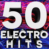 Play & Download 50 Electro House Hits by Various Artists | Napster
