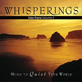 Play & Download Whisperings: Solo Piano, Vol. 2 by Various Artists | Napster