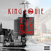 Play & Download Live and Die in Chicago by King Louie | Napster