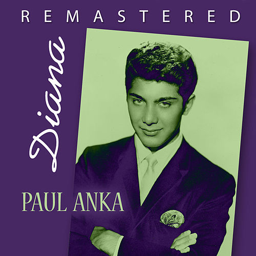 Diana by Paul Anka