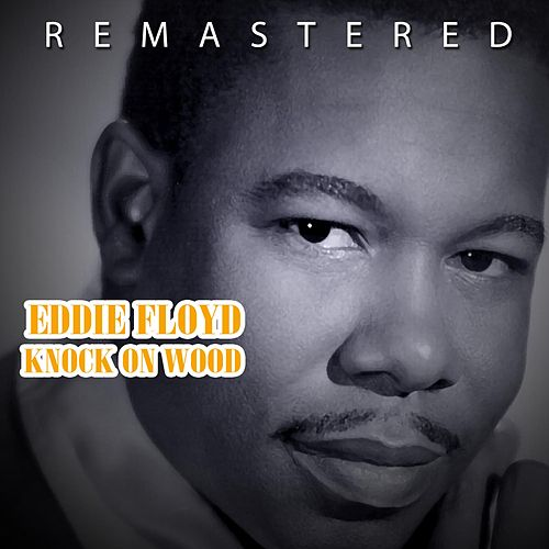 Knock on Wood von Eddie Floyd
