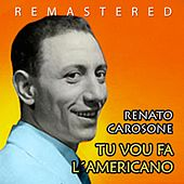 Play & Download Tu vou fa l´americano by Renato Carosone | Napster