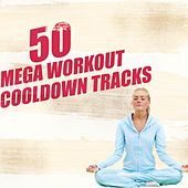 Play & Download 50 Mega Workout Cool Down Tracks by Various Artists | Napster