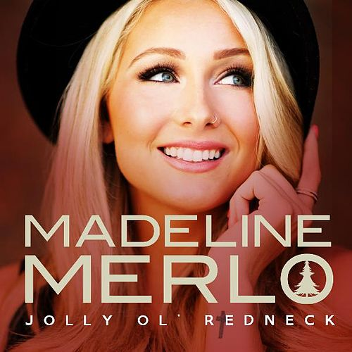 Play & Download Jolly Ol' Redneck by Madeline Merlo | Napster
