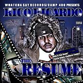 Play & Download The Resume by Rico Ricardo | Napster