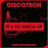 It's So Disco - Single by Discotron