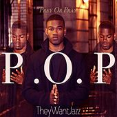P.O.P Prey Or Pray by Jazz