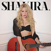 Play & Download Shakira. (Deluxe Version) by Shakira | Napster