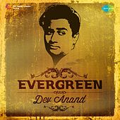 Evergreen - Dev Anand by Various Artists