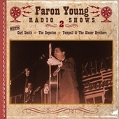 Faron Young Radio Shows, Show 2 by Various Artists
