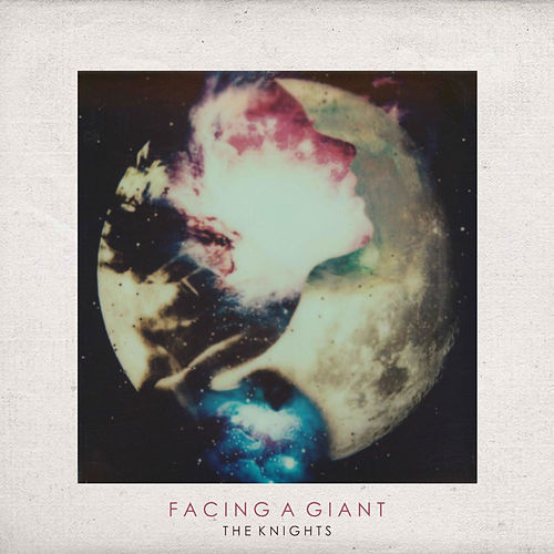 Play & Download Facing a Giant by The Knights | Napster