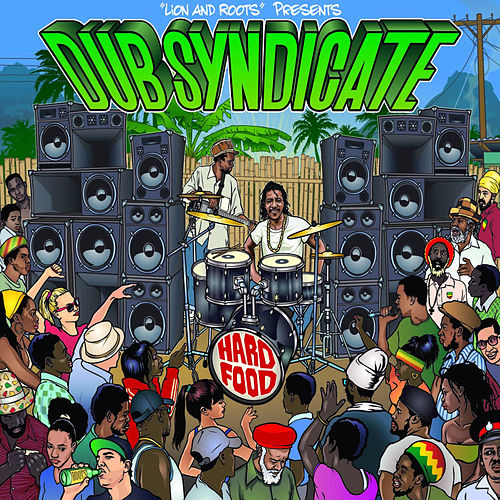 Hard Food by Dub Syndicate