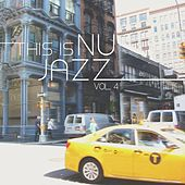 Play & Download This is Nu Jazz Vol. 4 by Various Artists | Napster