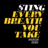 Every Breath You Take by Sting