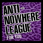 For You by Anti-Nowhere League
