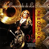 La Consentida de la Banda by Veronica