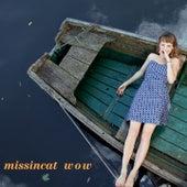 Wow by Missincat