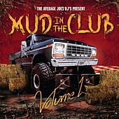 Play & Download Mud in the Club by Various Artists | Napster