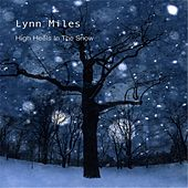 Play & Download High Heels in the Snow by Lynn Miles | Napster