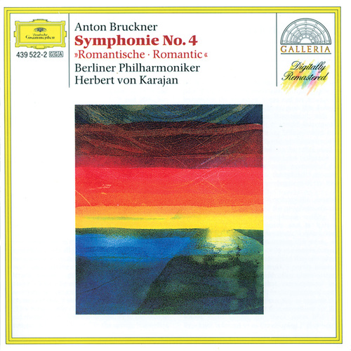 Bruckner: Symphony No.4 'Romantic' by Berliner Philharmoniker