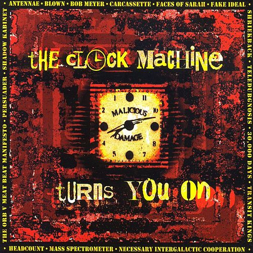 The Clock Machine Turns You On by Various Artists