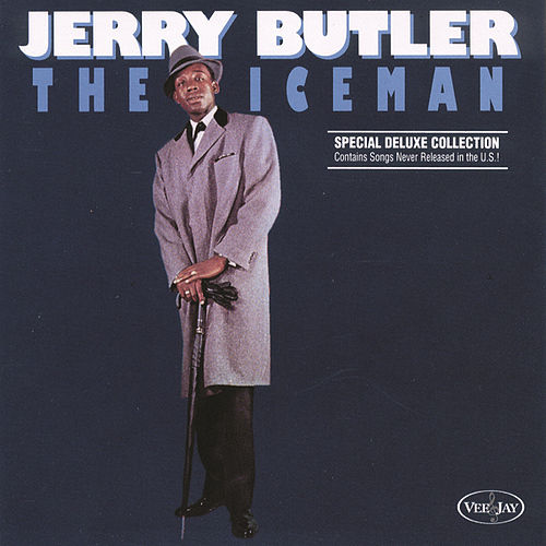 Play & Download The Ice Man by Jerry Butler | Napster