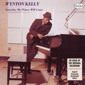 Play & Download Someday My Prince Will Come by Wynton Kelly | Napster