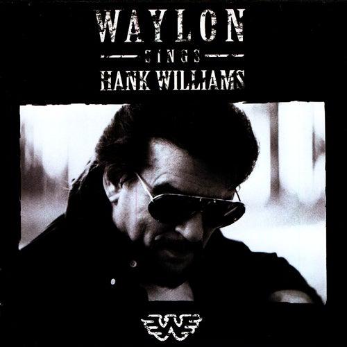 Play & Download Waylon Sings Hank Williams by Waylon Jennings | Napster