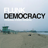 Play & Download Democracy by Flunk | Napster