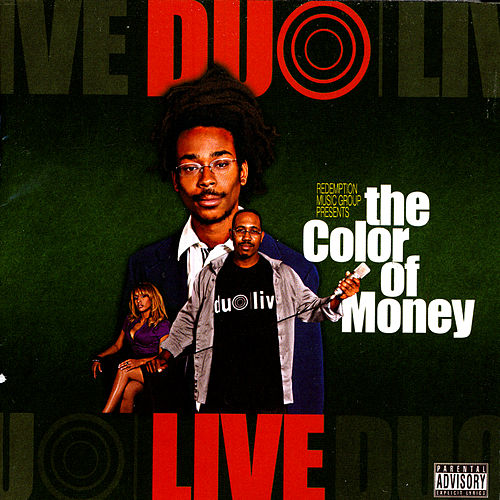 The Color Of Money by Duo Live