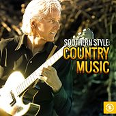 Southern Style: Country Music by Various Artists