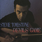 Play & Download Devils Game by Stevie Tombstone | Napster