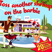 Toss Another Shrimp On The Barbie by Various Artists