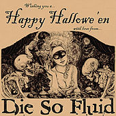 Play & Download Happy Hallowe'en by Die So Fluid | Napster