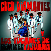 El Burrito Remixes by Cucu Diamantes