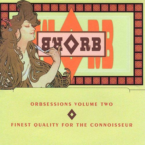 Play & Download Orbsessions Volume 2 by The Orb | Napster