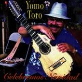 Celebremos Navidad by Yomo Toro