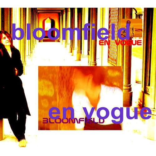Play & Download En Vogue ( Bonus Version) by Bloomfield | Napster