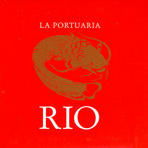 Play & Download Rio by La Portuaria | Napster