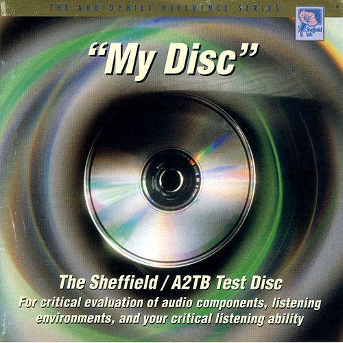 Play & Download The Sheffield / A2TB Test Disc - 'My Disc' by Various Artists | Napster