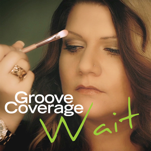 Wait von Groove Coverage
