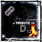 Play & Download A Tribute To D 12 by Various Artists | Napster