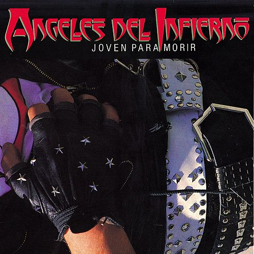 Play & Download Joven Para Morir by Ángeles del Infierno | Napster