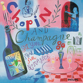 Chopin and Champagne by Various Artists